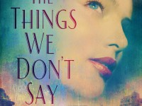 The Things We Dont Say